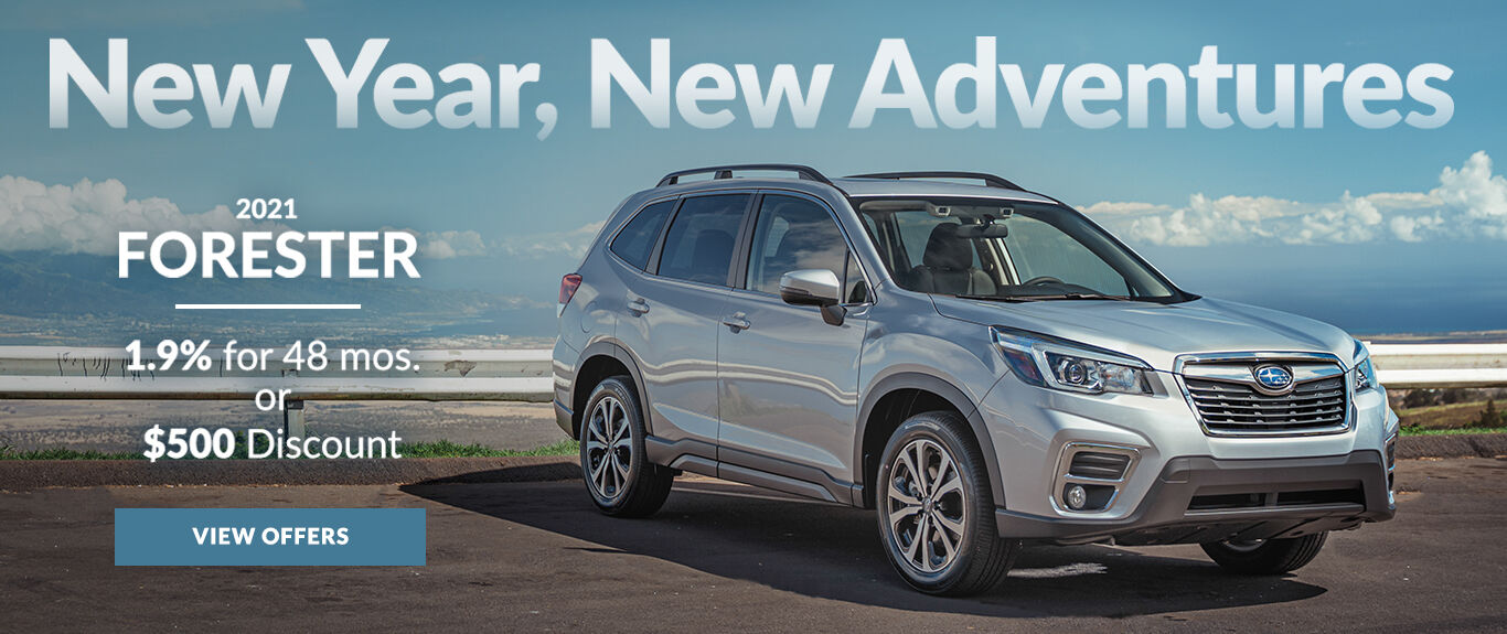 New Year, New Adventures. Take advantage of 1.9% APR for 48 months or a $500 Discount on a new 2021 Forester.